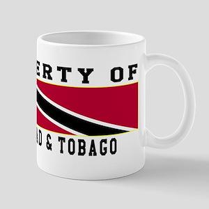 Property Of Trinidad & Tobago Mug