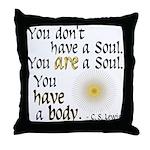 CS Lewis Soul-Body Quote Throw Pillow