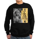 Chief Joseph Quote Sweatshirt