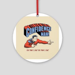 Confidence Man! Ornament (Round)