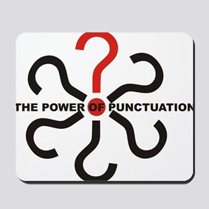 The Power of Punctuation 4 Mousepad