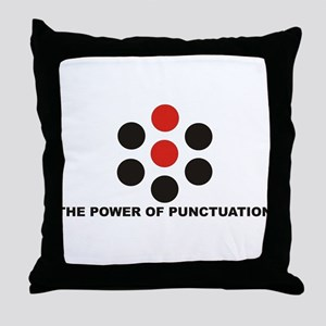 The Power of Punctuation 6 Throw Pillow