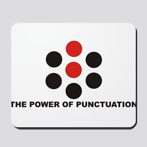 The Power of Punctuation 6 Mousepad