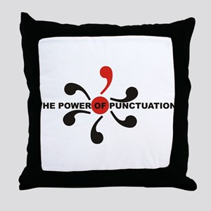The Power of Punctuation 7 Throw Pillow
