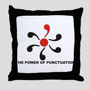 The Power of Punctuation 8 Throw Pillow