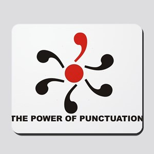 The Power of Punctuation 8 Mousepad