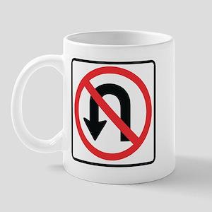 No U-Turn Mug