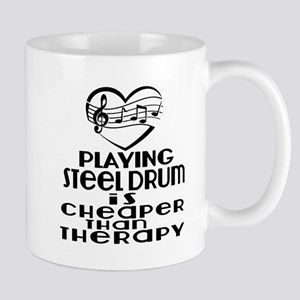 Steel Drum Is Cheaper Than Thera 11 oz Ceramic Mug