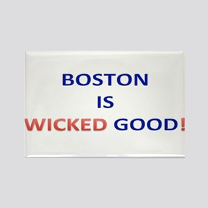 BOSTON IS WICKED GOOD! Rectangle Magnet