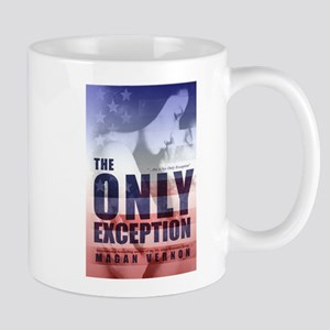The Only Exception Mug