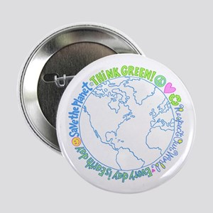 Earth Day Slogans Buttons Cafepress