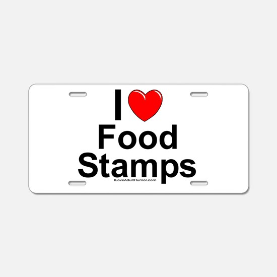 Food Stamps Aluminum License Plate