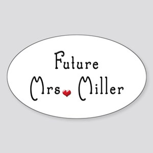 Future Mrs. Miller Oval Sticker