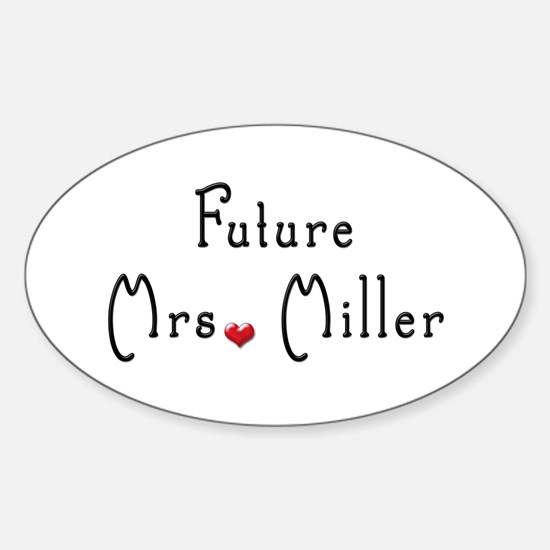 Future Mrs. Miller Oval Decal