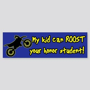 Roost your Honor Student Bumper Sticker