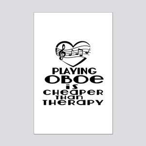 Oboe Is Cheaper Than Therapy Mini Poster Print