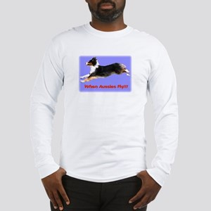 When Aussies Fly!!!  Black Tr Long Sleeve T-Shirt