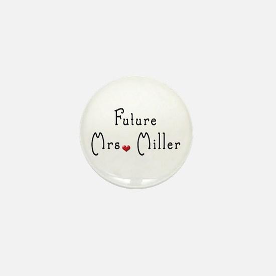 Future Mrs. Miller Mini Button