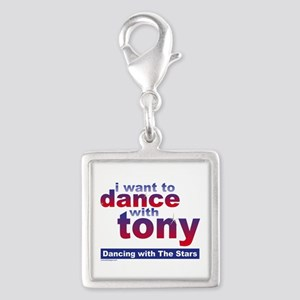 I Want to Dance with Tony Silver Square Charm