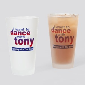 I Want to Dance with Tony Drinking Glass
