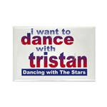 I Want to Dance with Tristan Rectangle Magnet (100