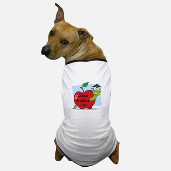 College Graduate 2013 Dog T-Shirt