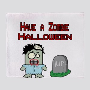 Have a Zombie Halloween Throw Blanket