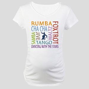 Ballroom Dancing DTWS Maternity T-Shirt