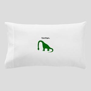 Brachiosaurus Has Vertigo. Pillow Case