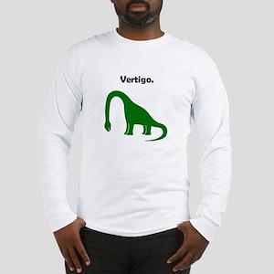 Brachiosaurus Has Vertigo. Long Sleeve T-Shirt