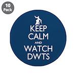 Keep Calm Watch DWTS 3.5