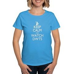 Keep Calm Watch DWTS Women's Dark T-Shirt