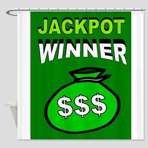 JACKPOT WINNER Shower Curtain