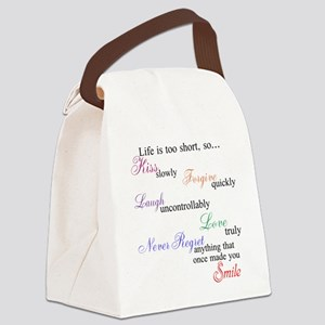Life is Too Short Canvas Lunch Bag