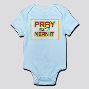PRAY LIKE YOU MEAN IT Body Suit
