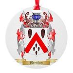 Bertilon Round Ornament