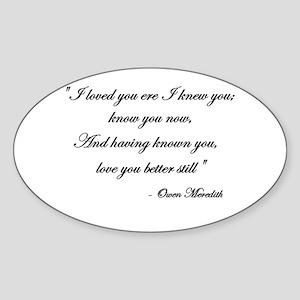 Loved you... Oval Sticker