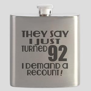 I Just Turned 92 Birthday Flask