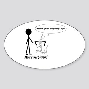 Man's best friend Sticker (Oval)