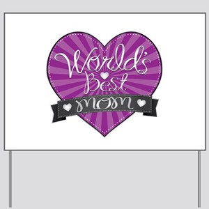 World's Best Mom Purple Yard Sign