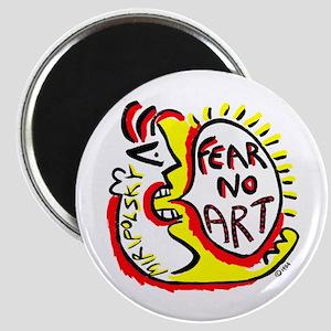 Fear No Art - Original! Magnet