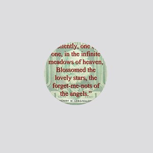Silently One By One - Longfellow Mini Button