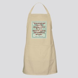 Sit In Reverie And Watch - Longfellow Light Apron
