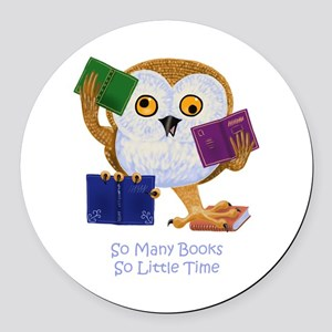 So Many Books So Little Time Round Car Magnet