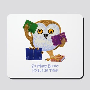 So Many Books So Little Time Mousepad