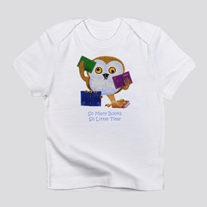 So Many Books So Little Time Infant T-Shirt
