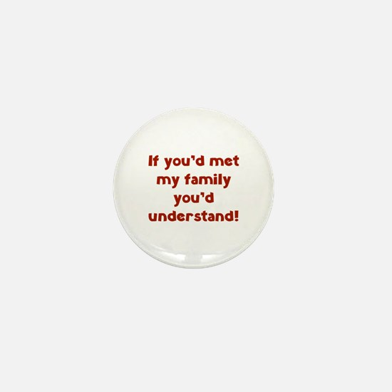 You'd Understand Mini Button (10 pack)