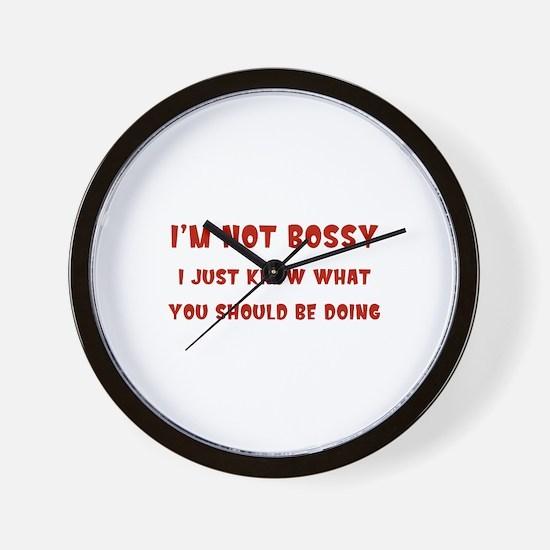I'm Not Bossy Wall Clock