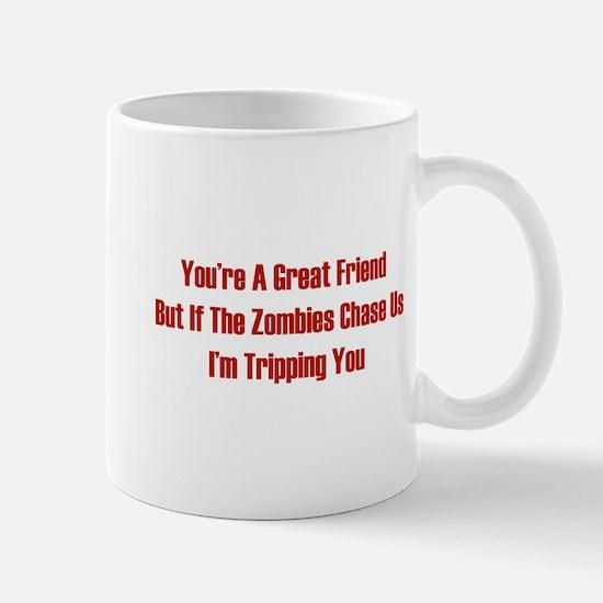 I'm tripping you. Mug