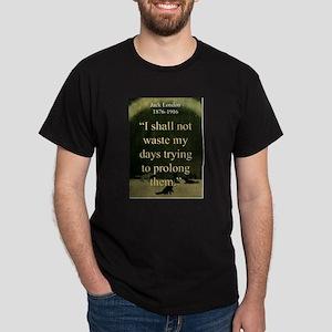 I shall Not Waste My Days - London T-Shirt